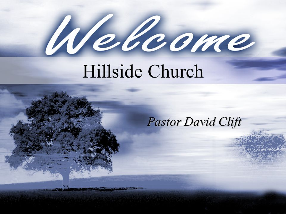Hillside Church Pastor David Clift
