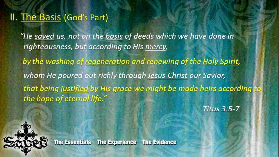 II. The Basis (God's Part) II.