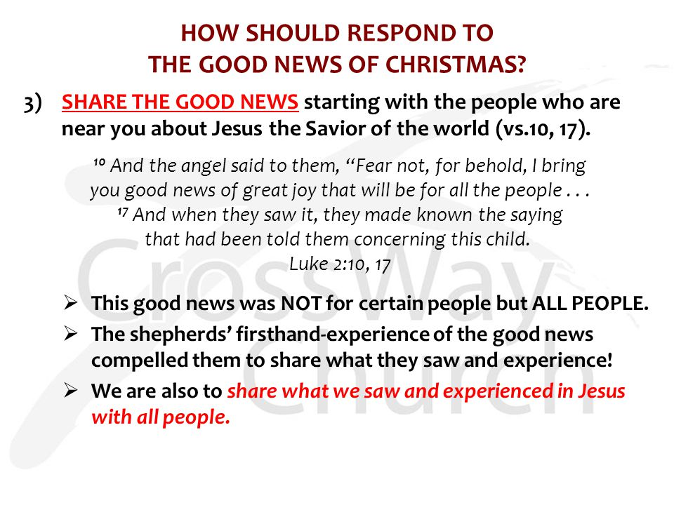 [RECAP]: HOW SHOULD RESPOND TO THE GOOD NEWS OF CHRISTMAS.