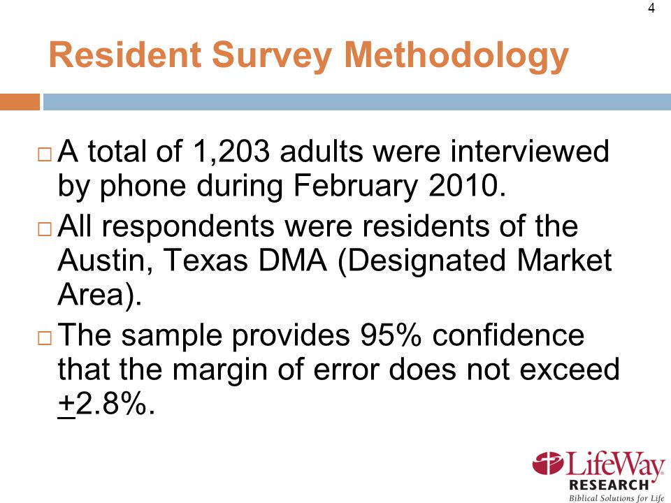 4 Resident Survey Methodology  A total of 1,203 adults were interviewed by phone during February 2010.