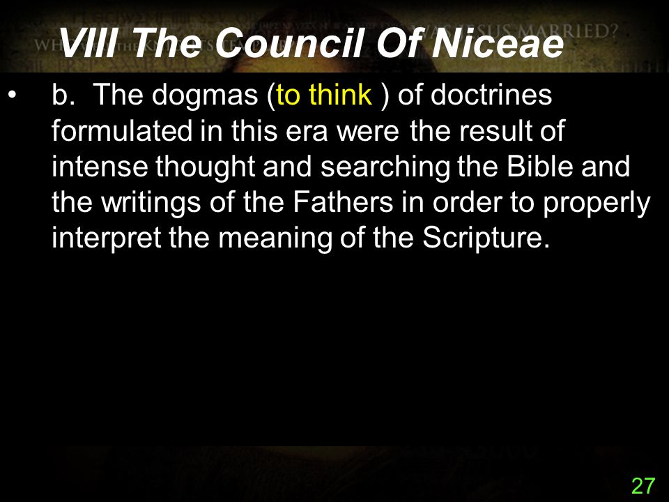 27 VIII The Council Of Niceae b.