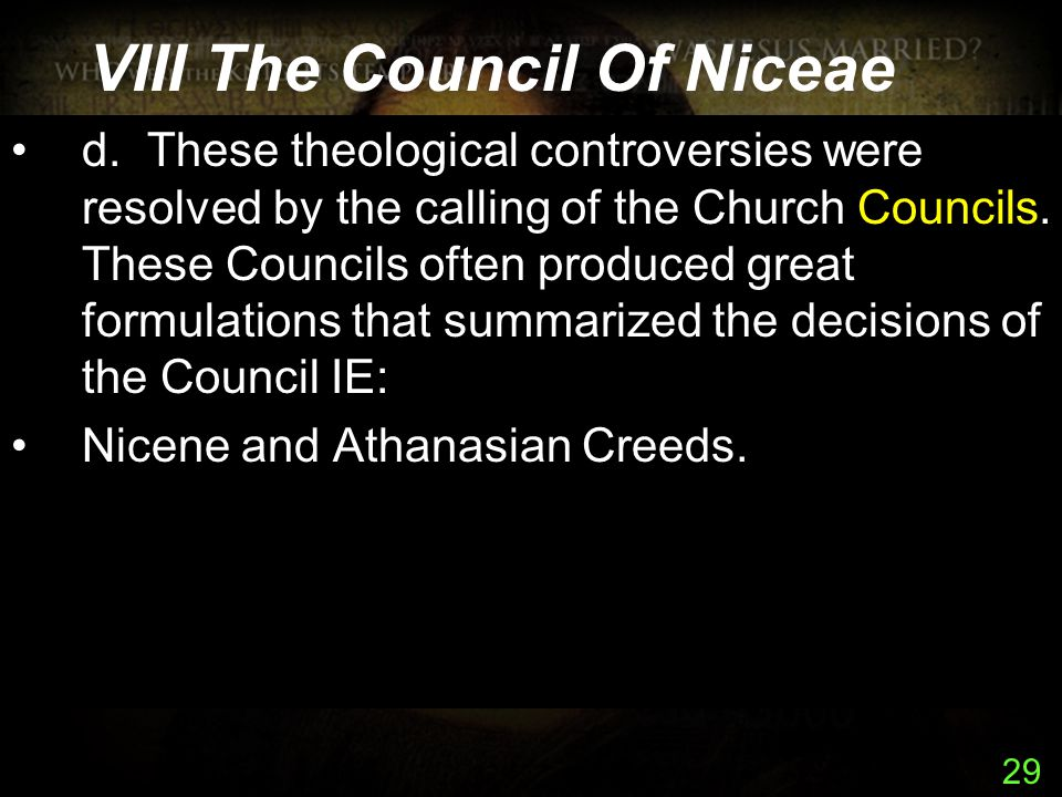 29 VIII The Council Of Niceae d.