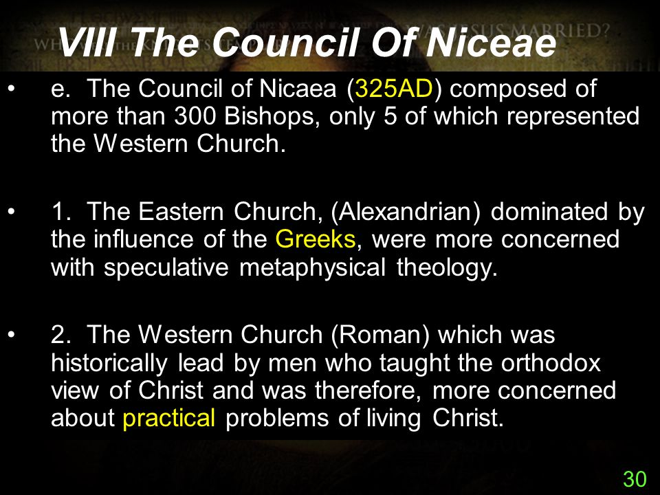 30 VIII The Council Of Niceae e.