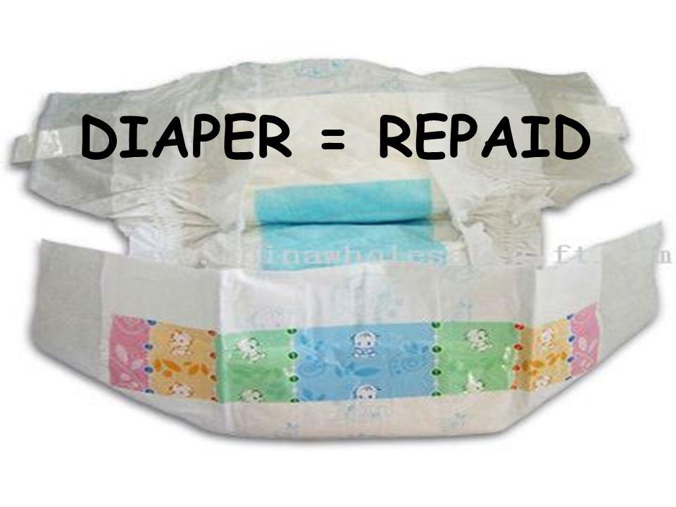 DIAPER =REPAID