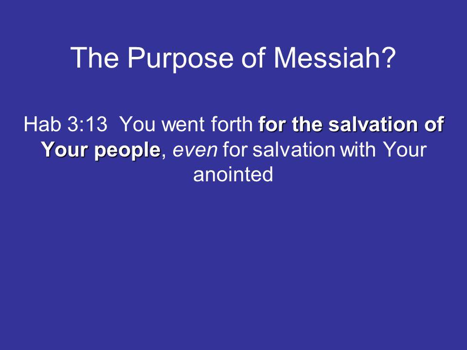 The Purpose of Messiah.