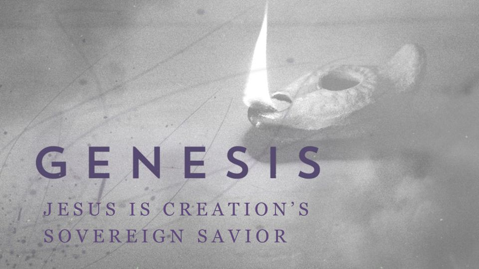 JESUS IS CREATION'S SOVEREIGN SAVIOR