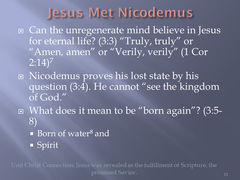  Can the unregenerate mind believe in Jesus for eternal life.