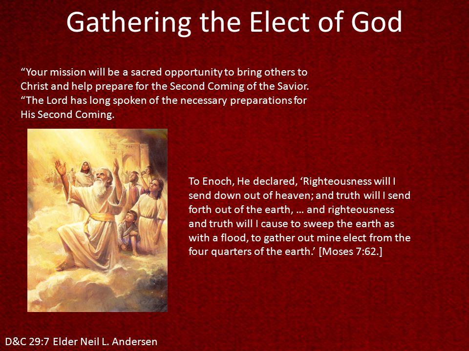 D&C 29:7 Elder Neil L.