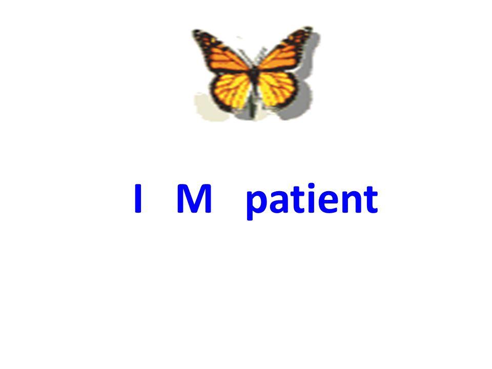 . I M patient