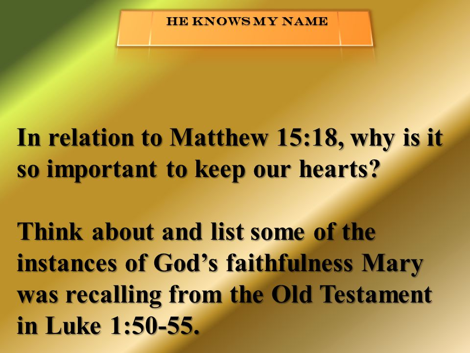 In relation to Matthew 15:18, why is it so important to keep our hearts.