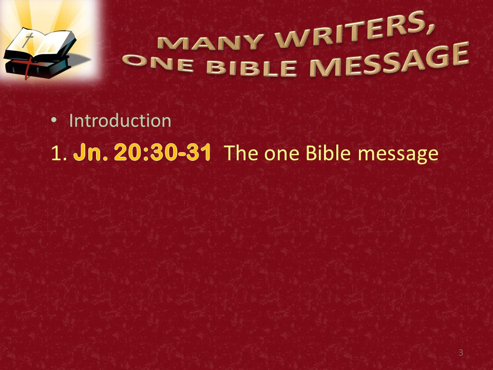 4 30 And many other signs truly did Jesus in the presence of his disciples, which are not written in this book: 31 But these are written, that ye might believe that Jesus is the Christ, the Son of God; and that believing ye might have life through his name.