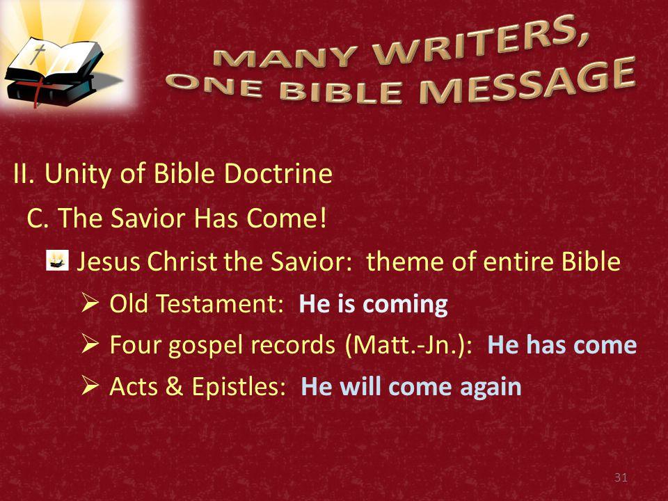 II. Unity of Bible Doctrine C. The Savior Has Come.