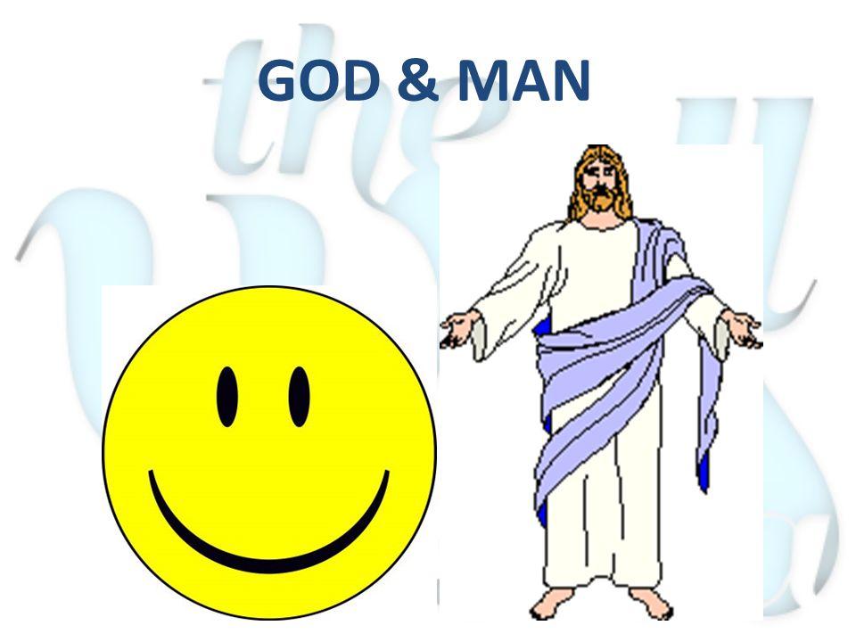 GOD & MAN