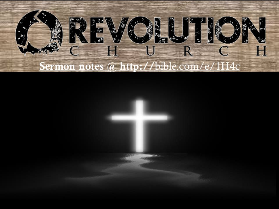 Sermon notes @ http:// bible.com/e/1H4c