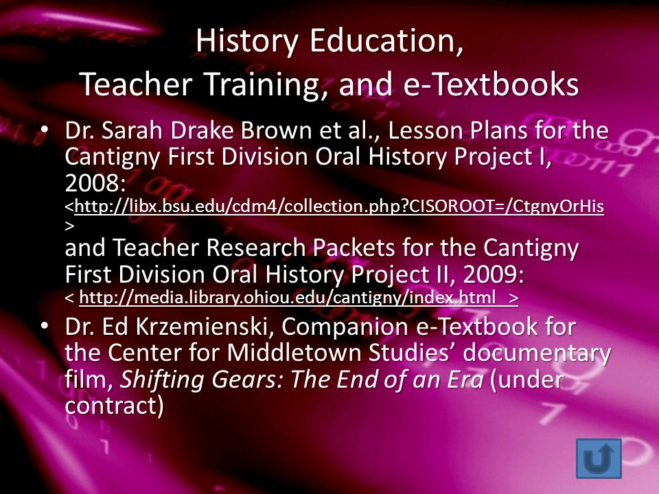 History Education, Teacher Training, and e-Textbooks Dr.