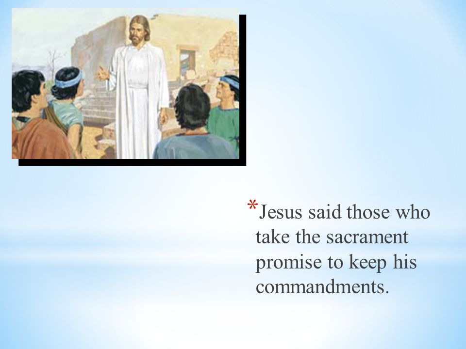 * Jesus Christ blessed the wine and gave some to his disciples.