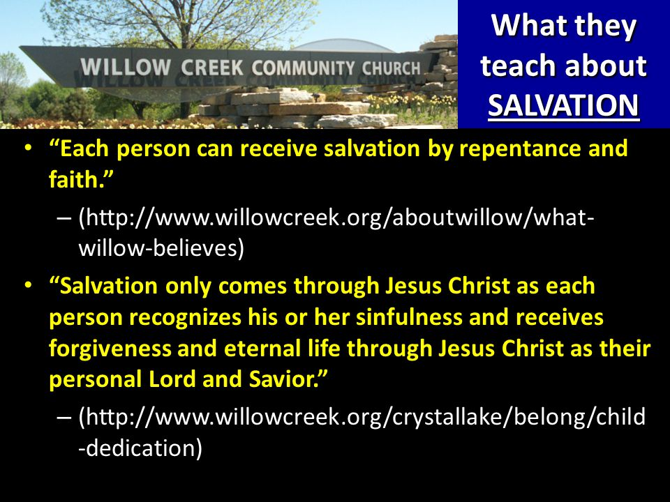 "What they teach about SALVATION ""Each person can receive salvation by repentance and faith."" ""Each person can receive salvation by repentance and fait"