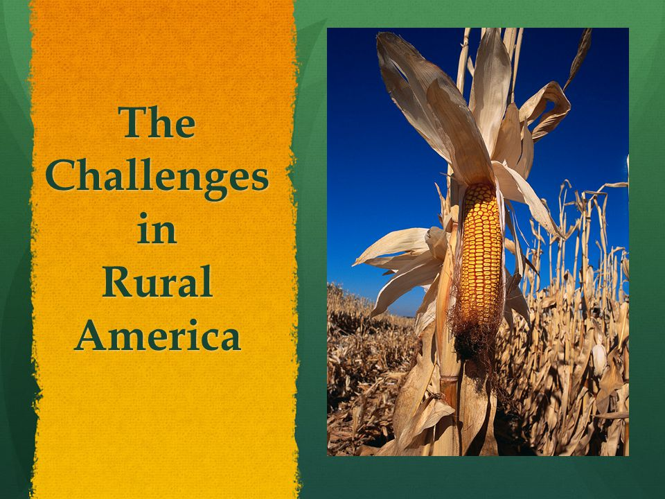 The Challenges in Rural America