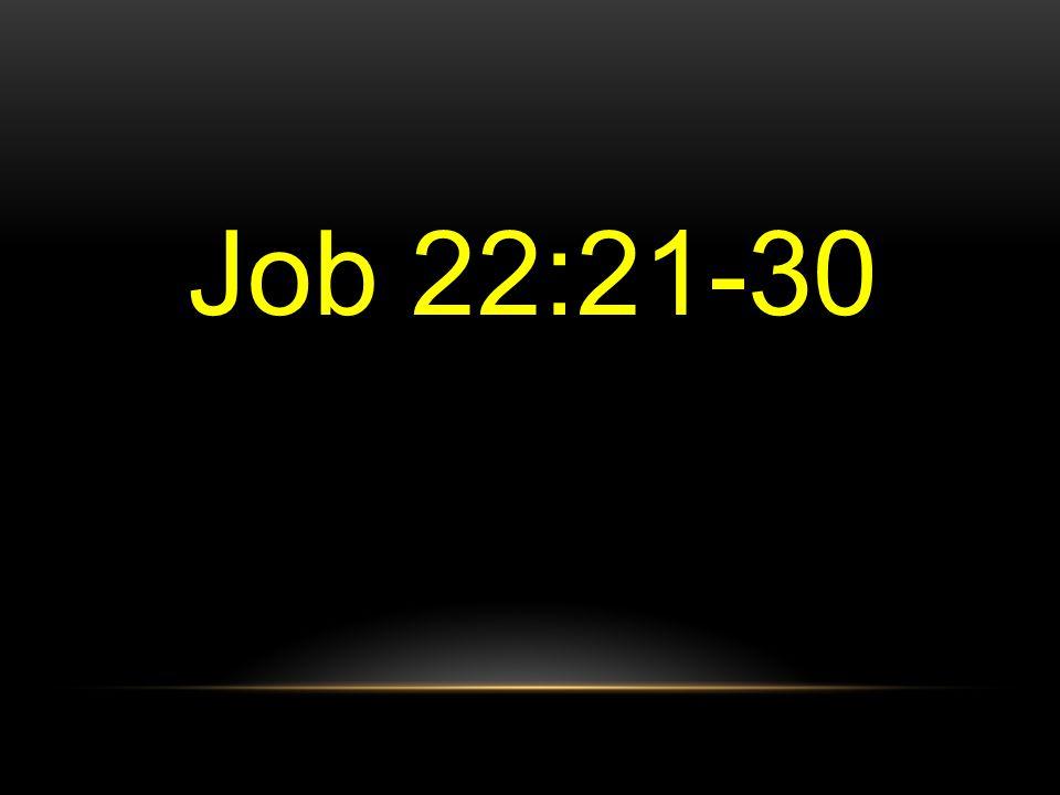 Job 22:21-30