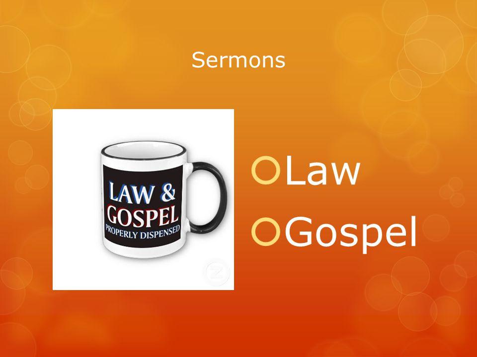Sermons  Law  Gospel