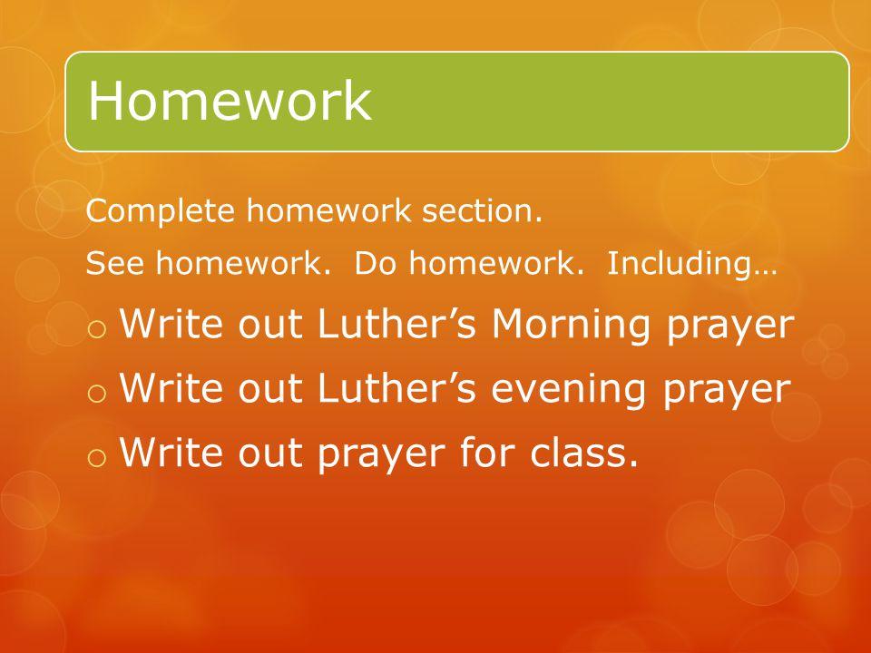 Homework Complete homework section. See homework.