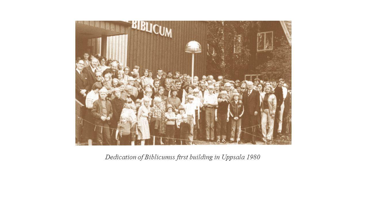 Dedication of Biblicumss ftrst building in Uppsala 1980