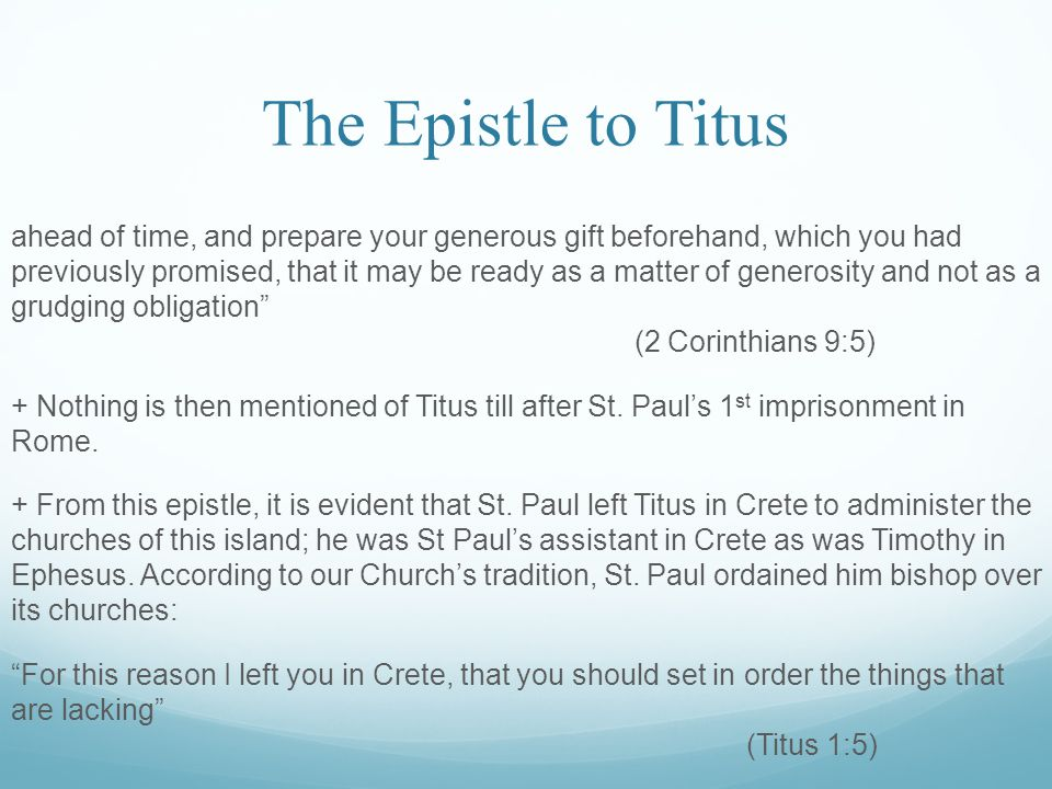 The Epistle to Titus To the pure all things are pure, but to those who are defiled and unbelieving nothing is pure; but even their mind and conscience are defiled (Titus 1:15) They profess to know God, but in works they deny Him, being abominable, disobedient, and disqualified for every good work (Titus 1:16) III.