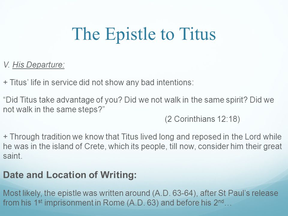 The Epistle to Titus imprisonment in Rome (A.D.67).