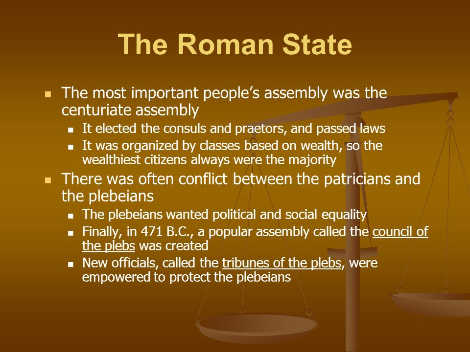 The Roman State By 287 B.C., all male Roman citizens were supposedly equal under the law However, a few wealthy patrician and plebeian families formed a new senatorial ruling class that came to dominate political office the Roman Republic had not become a democracy