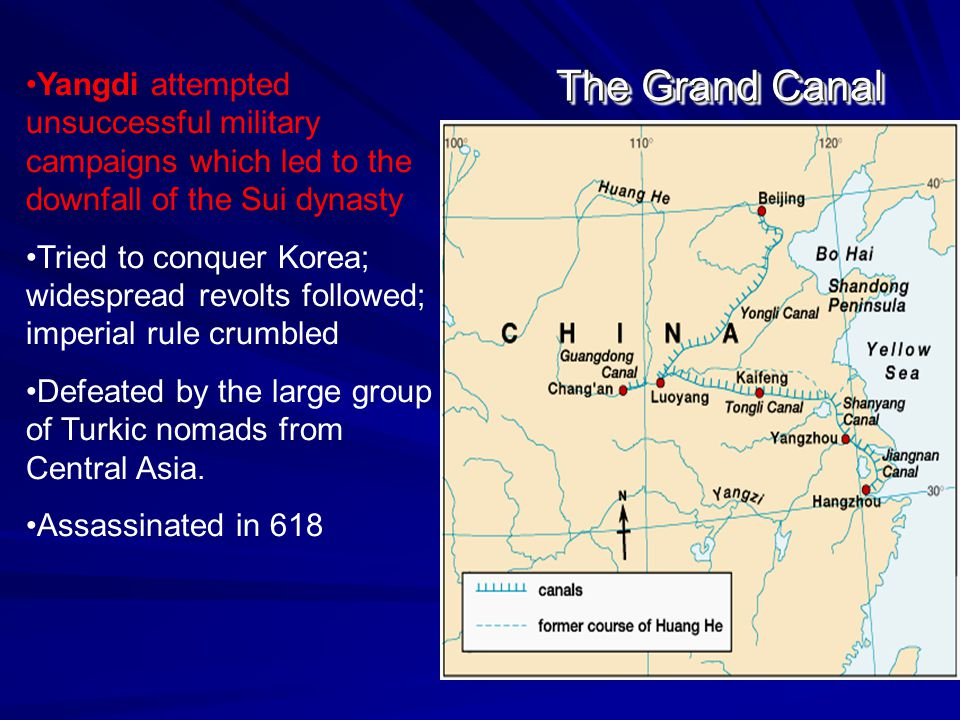 The Grand Canal (Today) Grand Canal – great canal system begun by Yangdi; joined the Yellow River region to the Yangzi basin