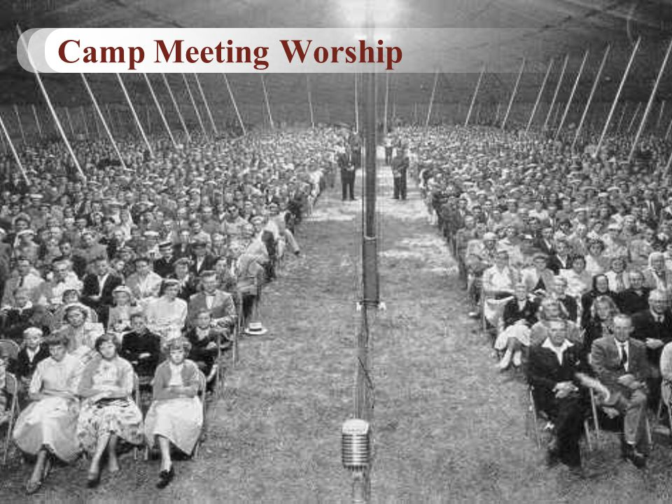 Camp Meeting Worship