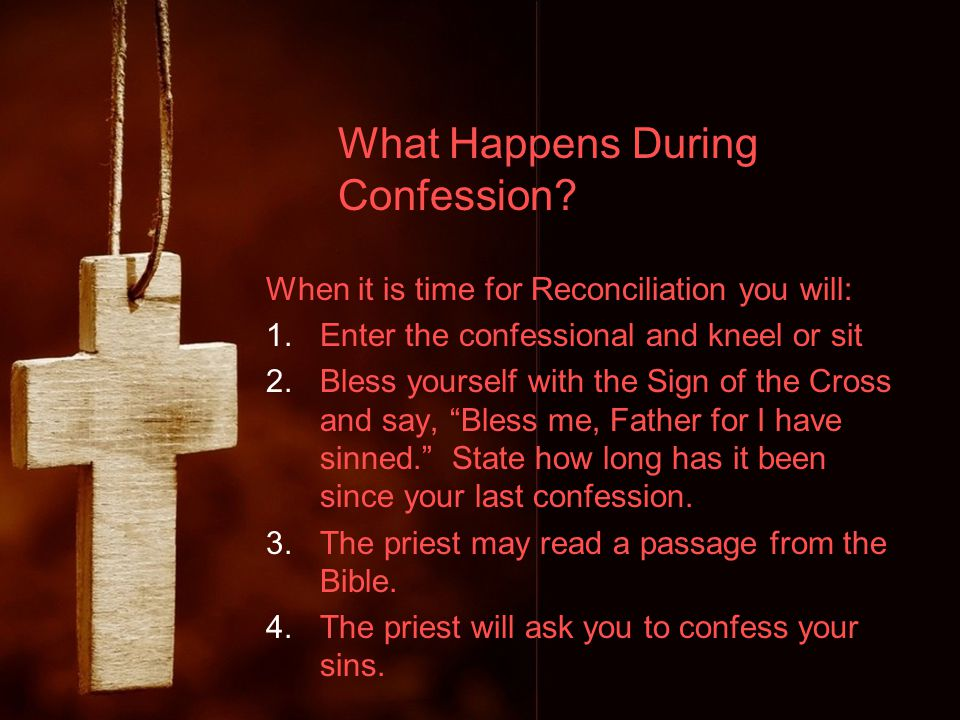 What Happens During Confession.