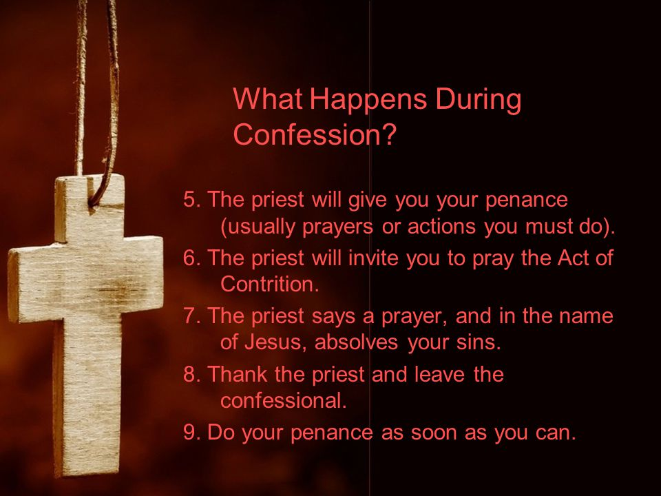 What Happens During Confession.5.