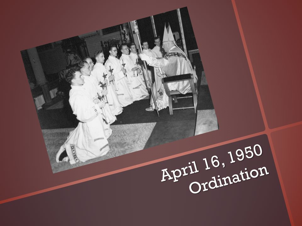 April 16, 1950 Ordination