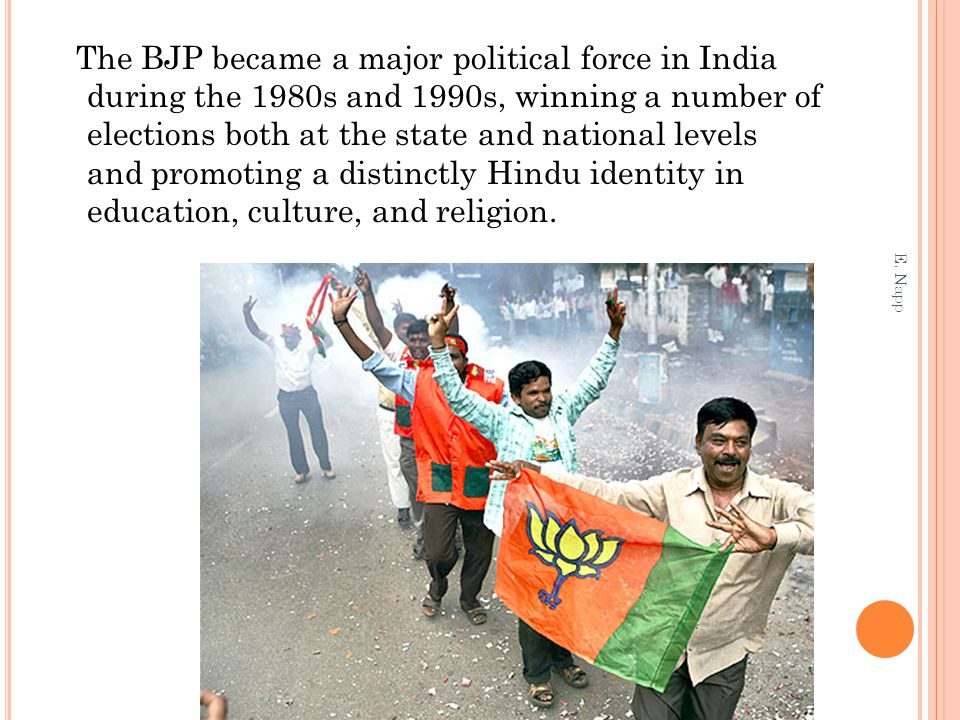 The BJP became a major political force in India during the 1980s and 1990s, winning a number of elections both at the state and national levels and pr