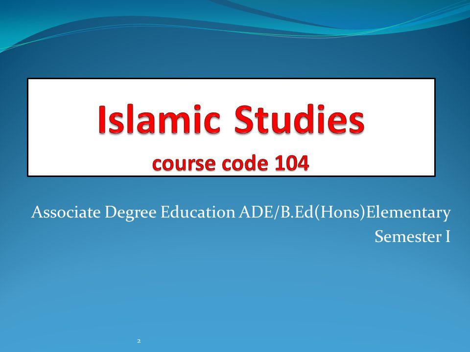 Associate Degree Education ADE/B.Ed(Hons)Elementary Semester I 2