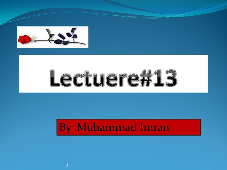 3 By :Muhammad Imran