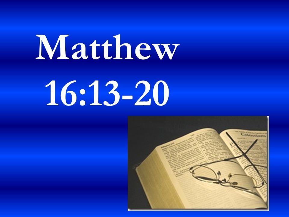 Matthew 16:13-20