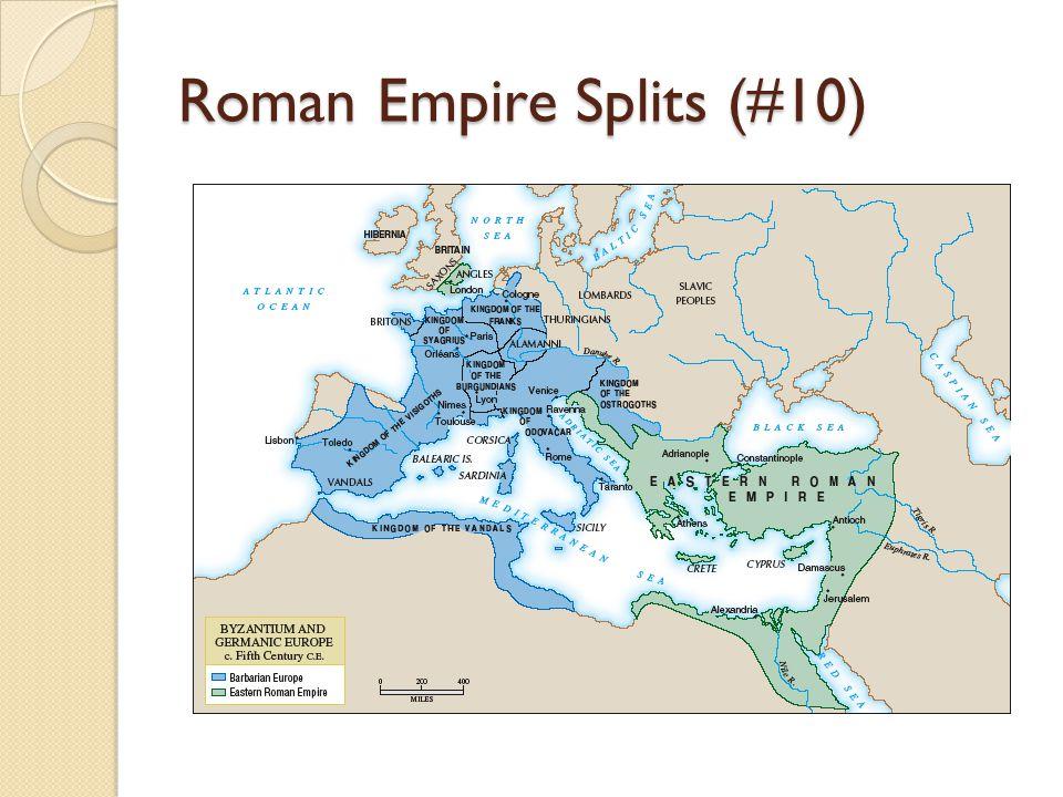 Roman Empire Splits (#10)