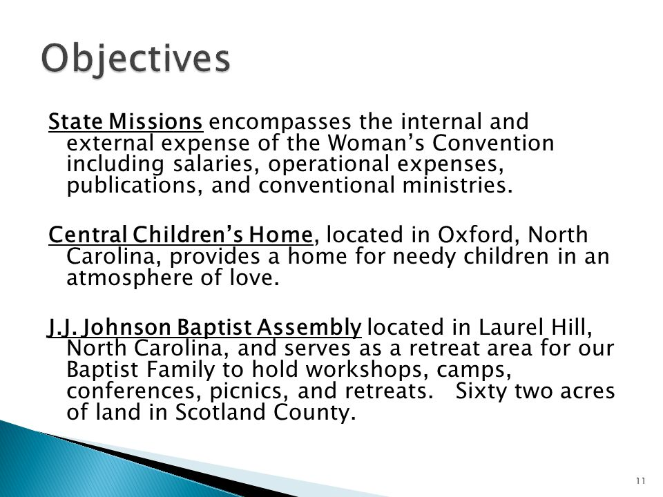 State Missions encompasses the internal and external expense of the Woman's Convention including salaries, operational expenses, publications, and conventional ministries.