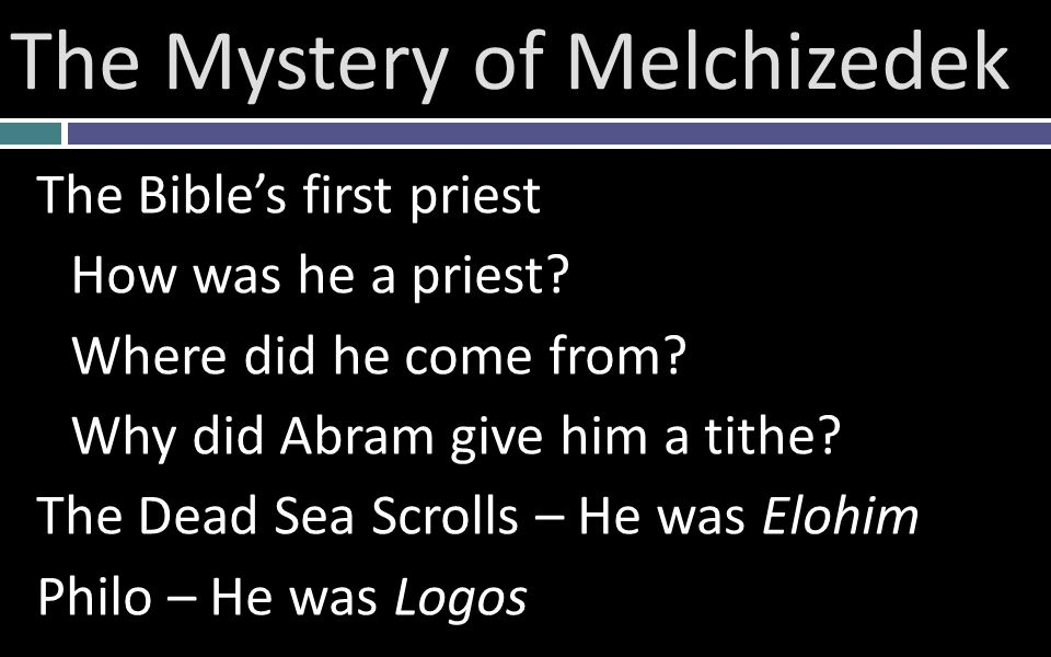 The Bible's first priest How was he a priest. Where did he come from.