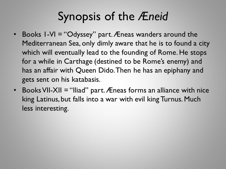 Synopsis of the Æneid Books 1-VI = Odyssey part.