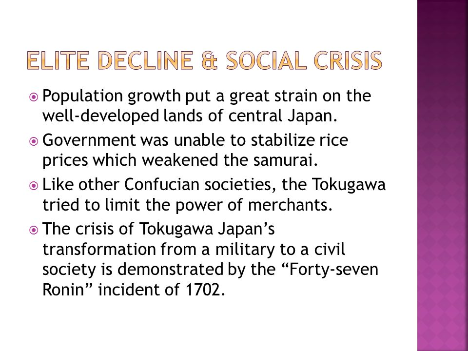  Population growth put a great strain on the well-developed lands of central Japan.