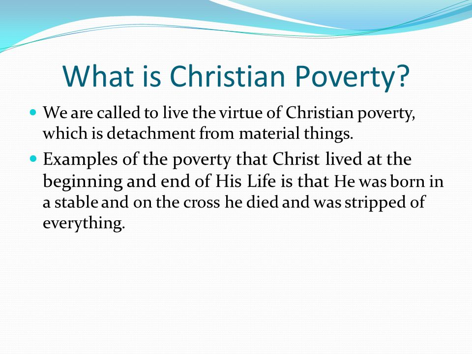 What is Christian Poverty.