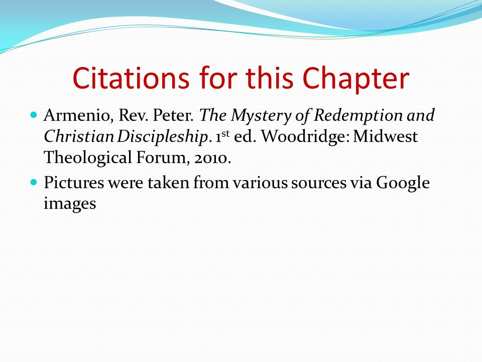 Citations for this Chapter Armenio, Rev. Peter.