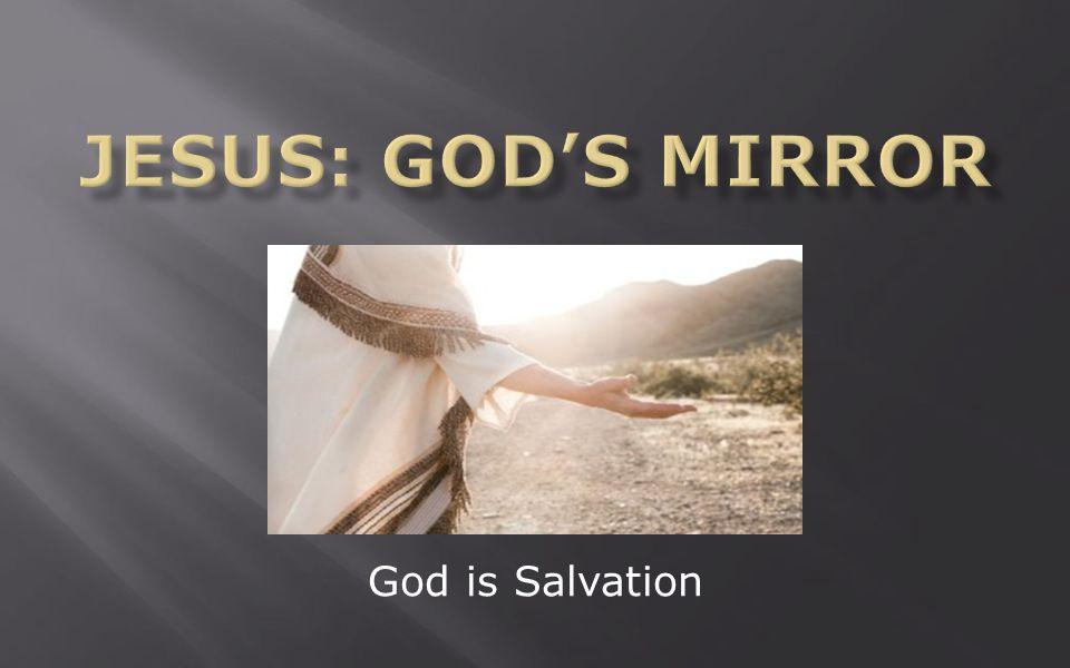 God is Salvation