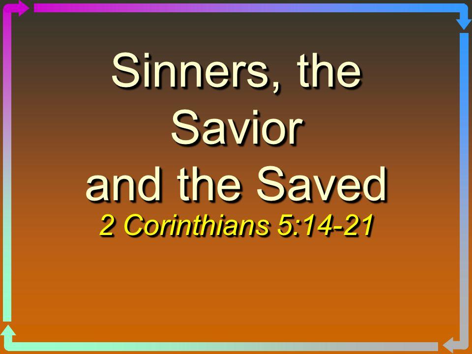 Part 2 2 The Savior Lk.19:10; Matt.