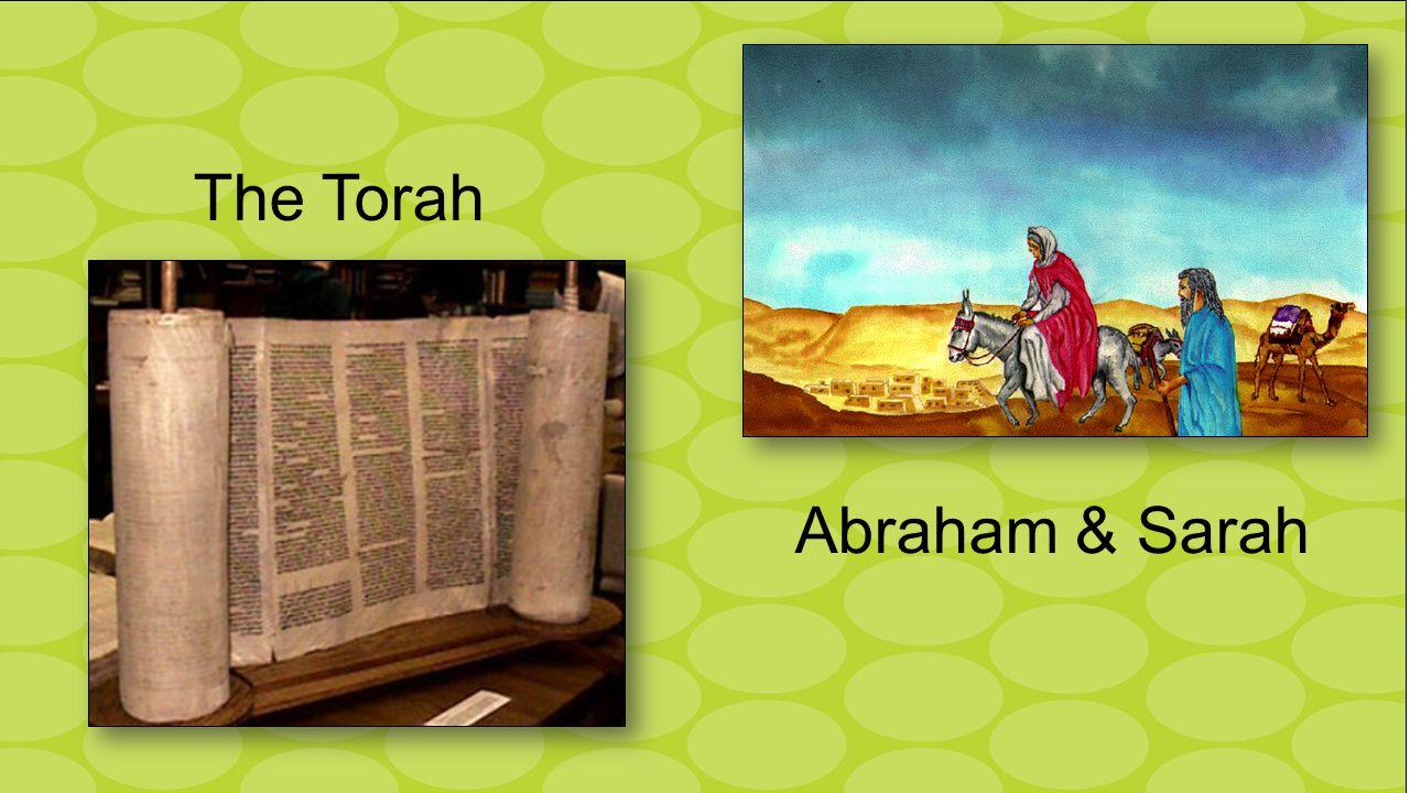 Abraham & Sarah The Torah