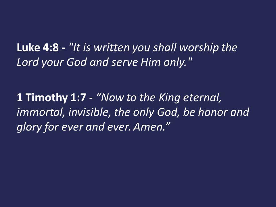 Luke 4:8 -