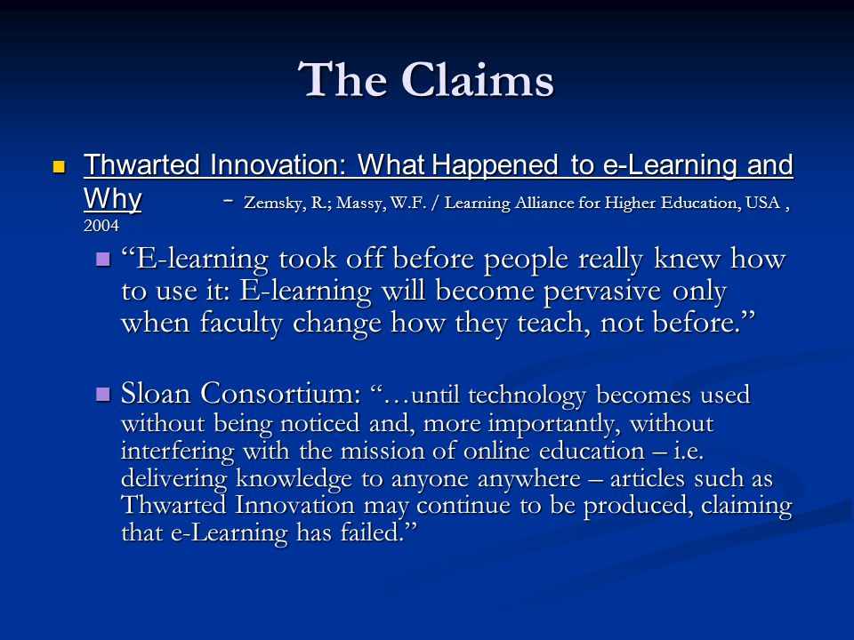 The Claims Thwarted Innovation: What Happened to e-Learning and Why - Zemsky, R.; Massy, W.F.